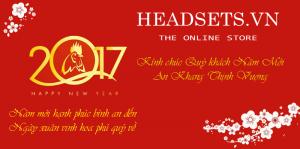 Headsets Store chúc tết xuân đinh dậu 2017